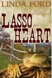 Lasso My Heart