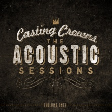Casting Crowns' Acoustic