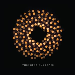 This Glorious Grace Cover