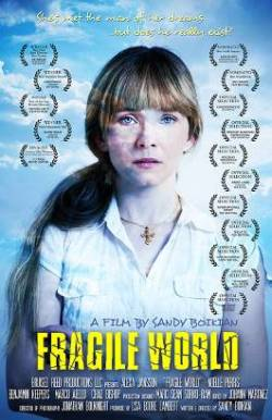 A Fragile World Poster Lowest Res LAURELS