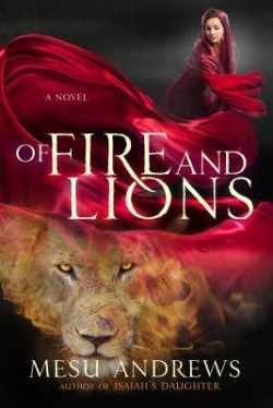 Book Review ~ Of Fire And Lions (Prophets And Kings, #2) By